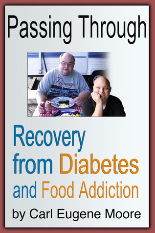 Passing Through Recovery from Diabetes and Food Addiction