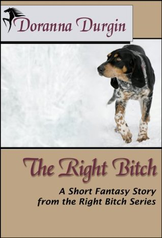 The Right Bitch (The Right Bitch series #2)