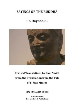 Sayings Of The Buddha: A Daybook