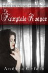 The Fairytale Keeper Part One  (Free Preview) (The Fairytale Keeper Series)