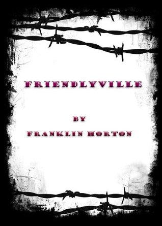 Friendlyville