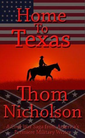 Home to Texas (The Civil War Series)