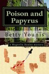 Poison and Papyrus (Magnolia Henley #1)