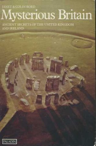 Mysterious Britain: Ancient Secrets of the United Kingdom and Ireland