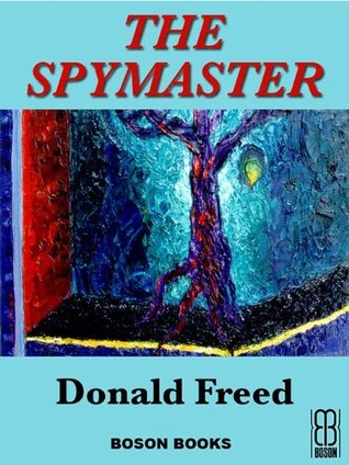 The Spymaster By Donald Freed