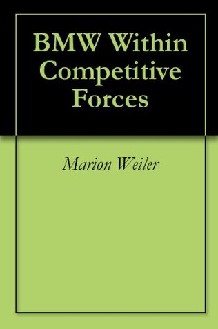 BMW Within Competitive Forces