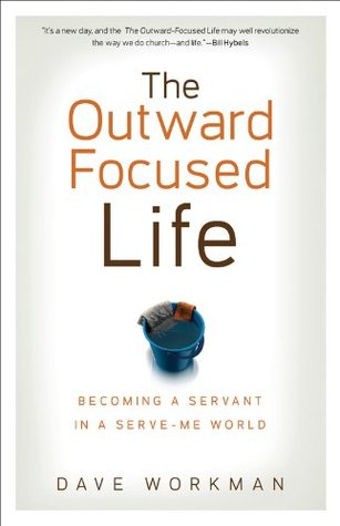 outward-focused-life-the-becoming-a-servant-in-a-serve-me-world