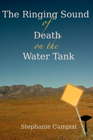 The Ringing Sound of Death on the Water Tank