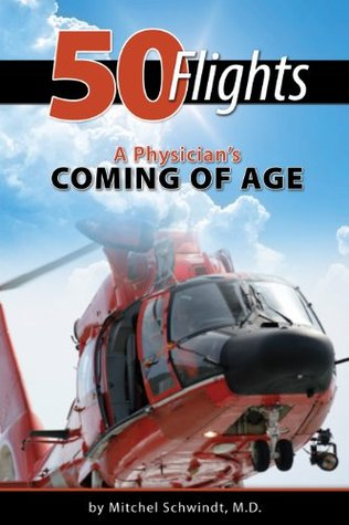 50 Flights - A Physicians Coming of Age