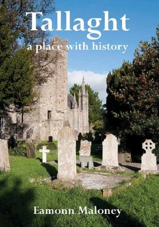 Tallaght - A Place With History