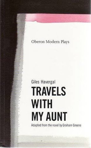 Travels with My Aunt: Play
