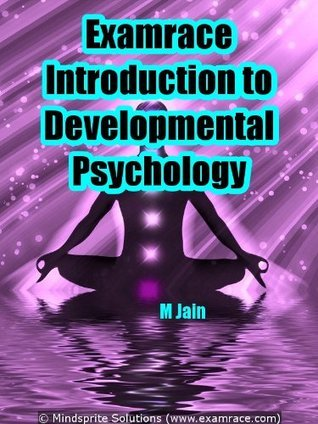 Examrace Introduction to Developmental Psychology (Examrace Psychology Success Series)