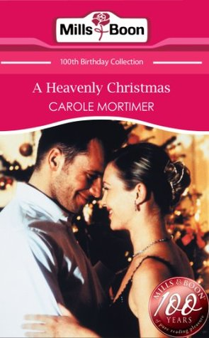 A Heavenly Christmas by Carole Mortimer