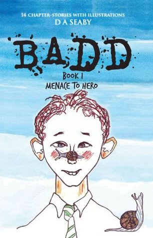 BADD: Book1 MENACE TO HERO