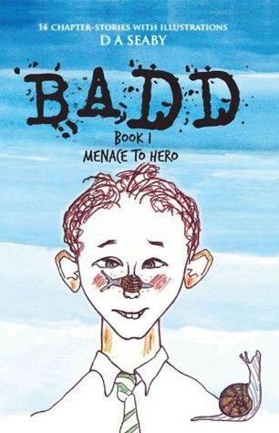 BADD: Book1 MENACE TO HERO