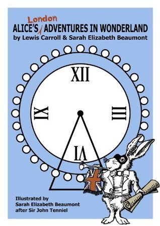 Alice's London Adventures in Wonderland