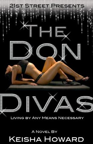 The Don Divas...Living By Any Means Necessary