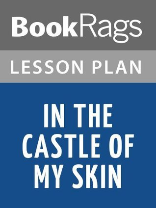 In the Castle of My Skin by George Lamming Lesson Plans