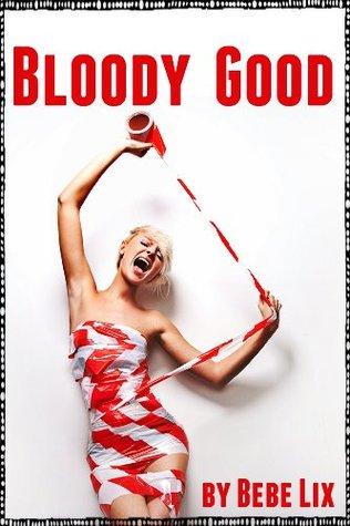 Bloody Good
