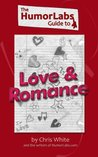The HumorLabs Guide to Love & Romance
