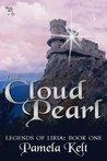 The Cloud Pearl by Pamela Kelt
