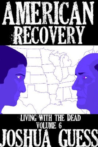 American Recovery (Living with the Dead, #6)