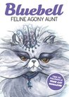 Bluebell - Feline Agony Aunt