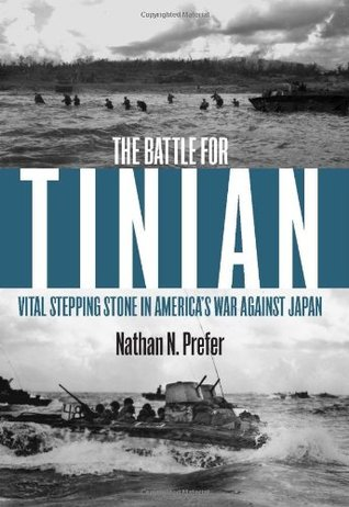 The Battle for Tinian by Nathan Prefer