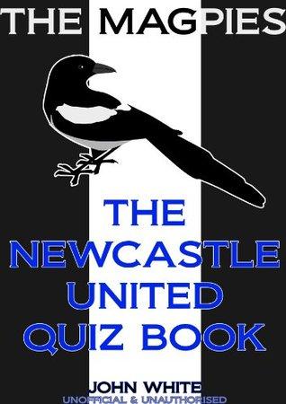 The Newcastle United Quiz Book