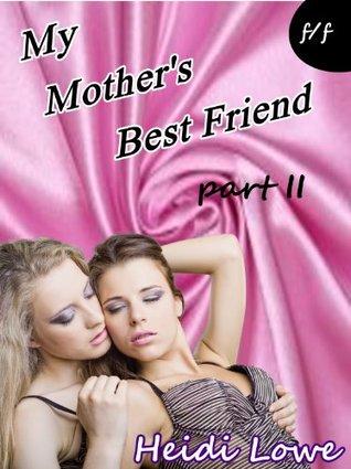 My Mothers Best Friend