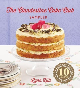 The Clandestine Cake Club Sampler