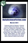Daily Science Fiction Stories of March 2011