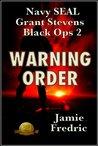 Warning Order (Grant Stevens, #2)