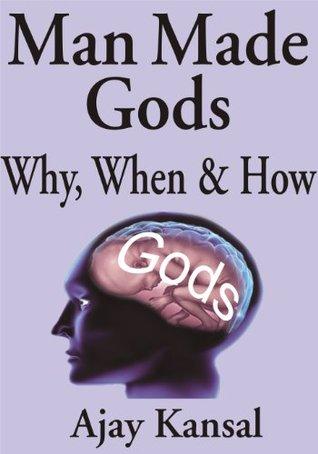 Man Made Gods