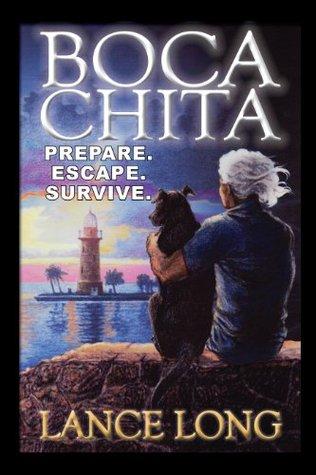 BOCA CHITA: Prepare. Escape. Survive. (NOEL)