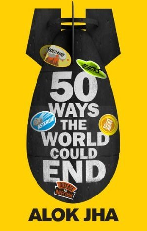 Doomsday Handbook: 50 Ways the World Could End