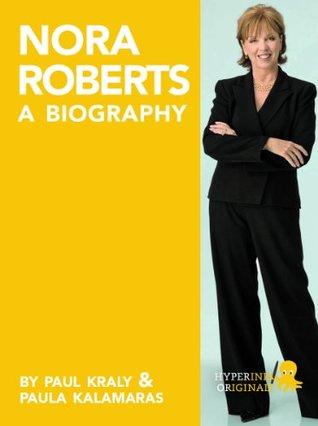 Nora Roberts: A Biography