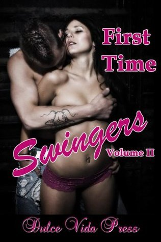 First Time Swinger Stories Volume 2