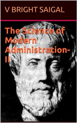 AAA-Non-fiction The Science of Modern Administration-II (A Text Book for University Students 1)