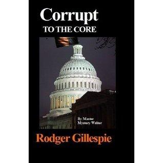 Corrupt To The Core