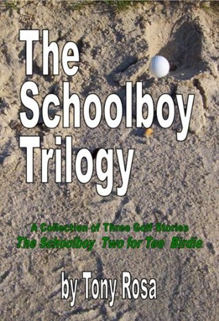 the-schoolboy-trilogy-a-collection-of-three-golf-stories