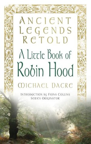 ancient-legends-retold-tales-of-robin-hood-the-five-early-ballads-tales-of-robin-hood-the-five-early-ballads