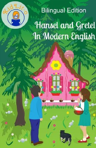 Hansel And Gretel In French And English By Jacob Grimm 4 Star Ratings