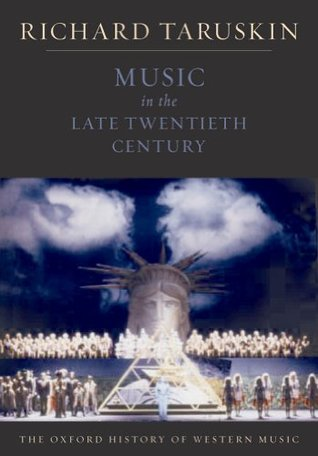 Music in the late twentieth century by richard taruskin fandeluxe Images