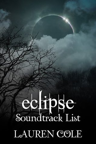 Twilight: Eclipse Soundtrack List (Twilight Music Guide Books Book 3)