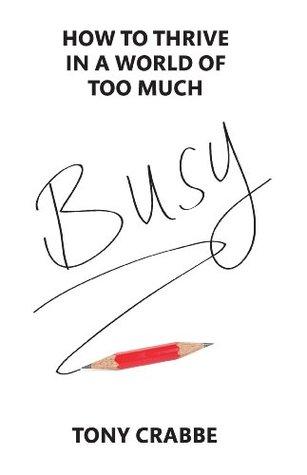 Busy by Tony Crabbe