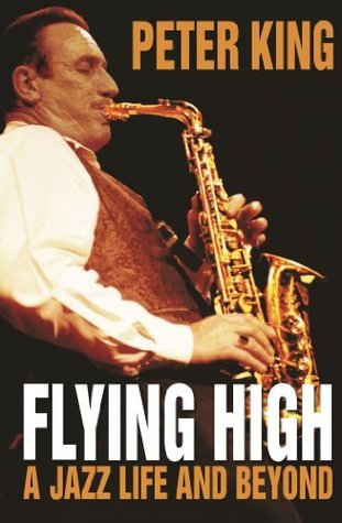 Flying High: A Jazz Life and Beyond
