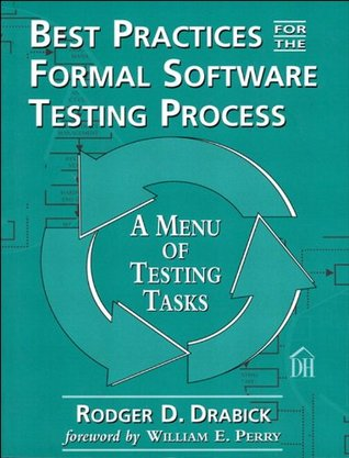 Best Practices for the Formal Software Testing Process: A Menu of Testing Tasks (Dorset House eBooks)