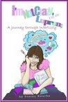 I'm Not Crazy, I'm on Lupron: a Journey Through Infertility