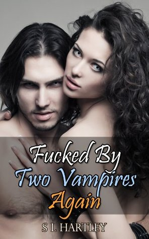 Vampire Sex Stories - Fucked By Two Vampires Again (Paranormal Sex Stories)